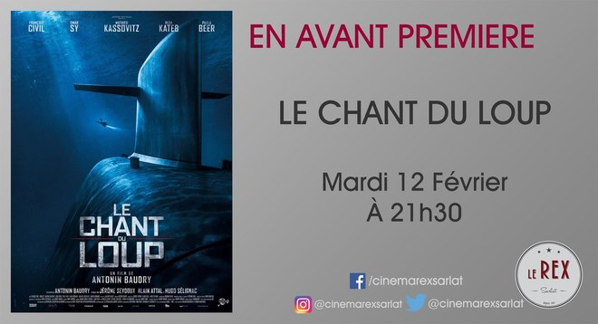 Avant Première: LE CHANT DU LOUP// Mardi 12 Février à 21h30