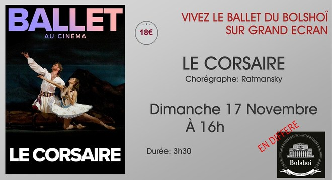 Ballet du Bolchoi: LE CORSAIRE / Dimanche 17 Novembre à 16h