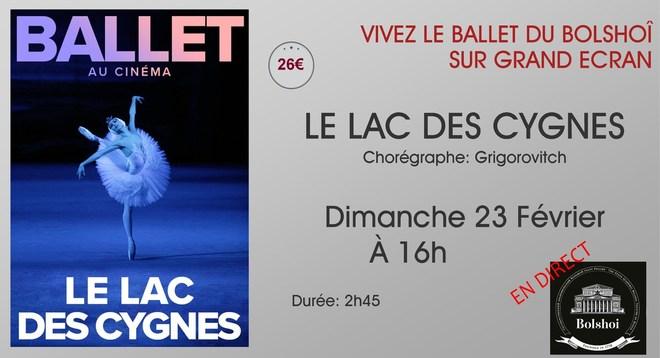 Ballet du Bolchoi: LE LAC DES CYGNES / Dimanche 23 Février à 16h