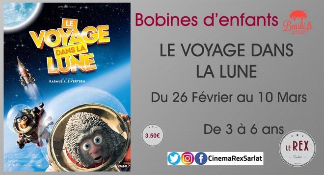 Bobines d'Enfants: LE VOYAGE DANS LA LUNE // Du 26 Février au 10 Mars