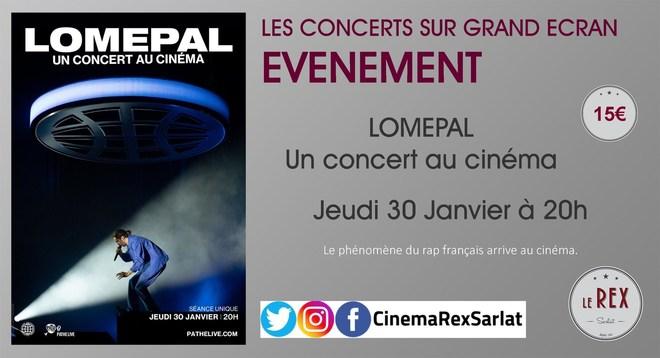 Concert au cinéma: LOMEPAL // Jeudi 30 Janvier à 20h