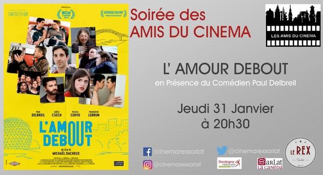 Amis du Cinéma: L'AMOUR DEBOUT // Jeudi 31 Janvier à 20h30