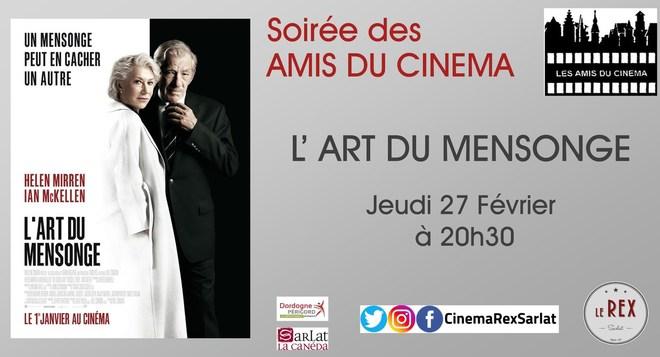 Soirée Amis du Cinéma:L ' ART DU MENSONGE // Jeudi 27 Février à 20h30