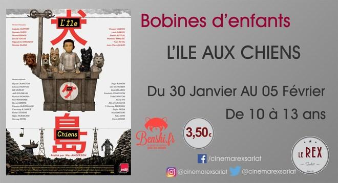 Bobines d'Enfants: L'ILE AUX CHIENS // Du mercredi 30 Janvier au mardi 05 Février