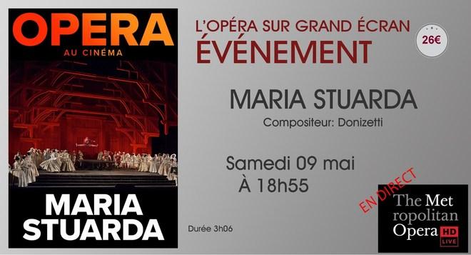 Opèra du Metropoltan de N-Y: MARIA STUARDA // Samedi 09 Mai à 18h55