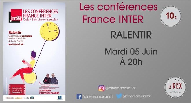 Les Conférences France Inter: RALENTIR // Mardi 05 Juin à 20h
