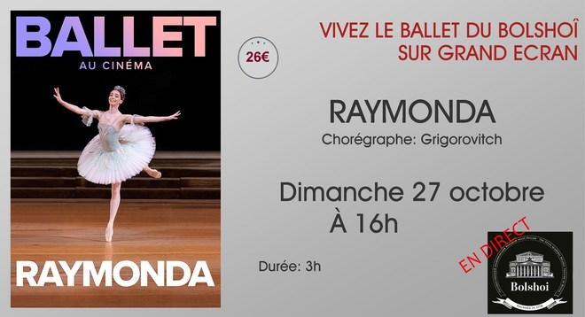 Ballet du Bolchoi: RAYMONDA / Dimanche 27 Octobre à 16h