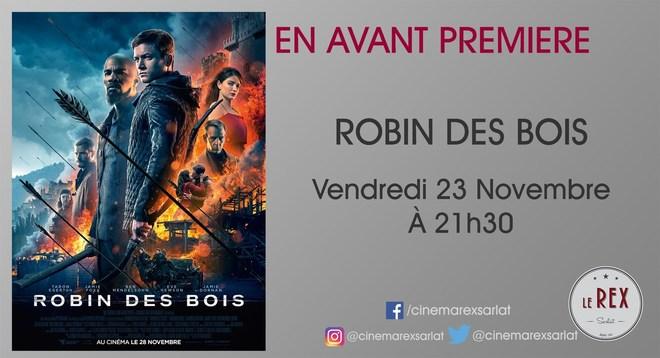 Avant Première: ROBIN DES BOIS / Vendredi 23 Novembre à 21h30
