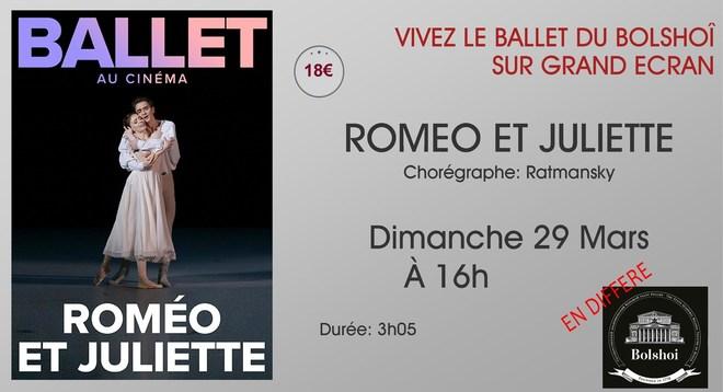 Ballet du Bolchoi: ROMEO ET JULIETTE / Dimanche 29 Mars à 16h