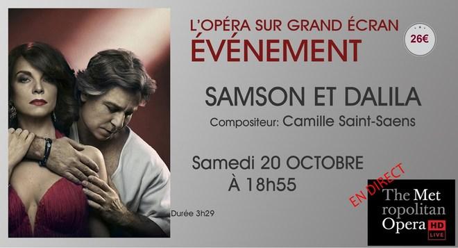 Opéra du MET: SAMSON & DALILA // Samedi 20 Octobre à 18h55