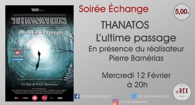 Soirée Echange THANATOS L'ultime passage // Mercredi 12 Février à 20h