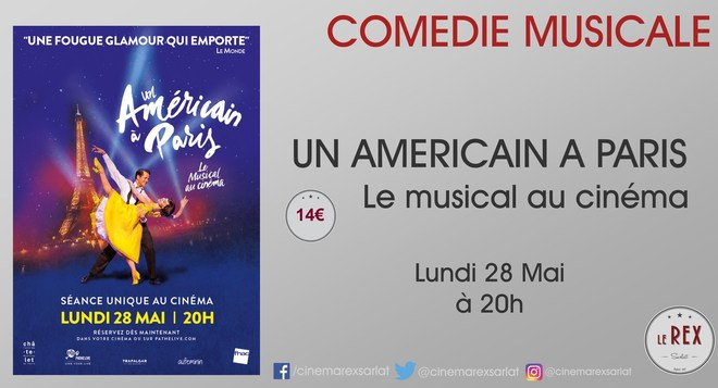 Spectacle - UN AMÉRICAIN A PARIS // Lundi 28 Mai à 20h