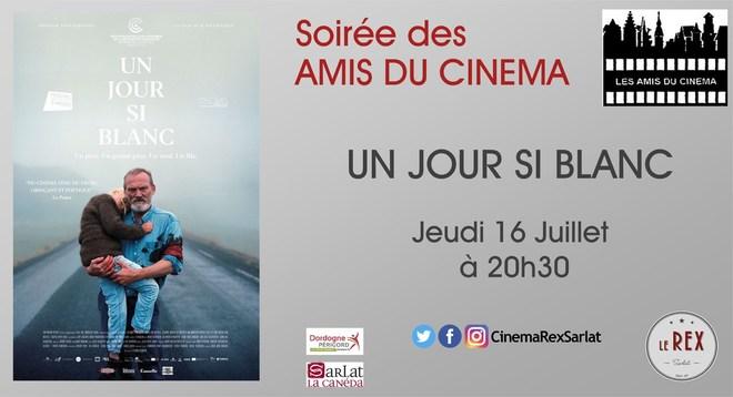 Soirée Amis du Cinéma: UN JOUR SI BLANC //Jeudi 16 Juillet à 20h30