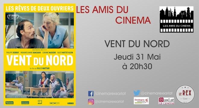 Ami du Cinéma: VENT DU NORD // Jeudi 31 Mai à 20h30