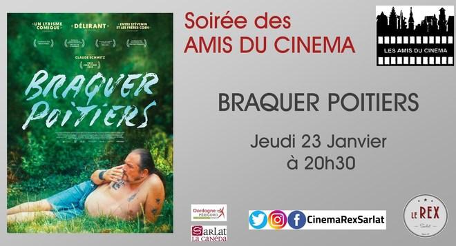 Soirée Amis du Cinéma:BRAQUER POITIERS // Jeudi 23 Janvier à 20h30