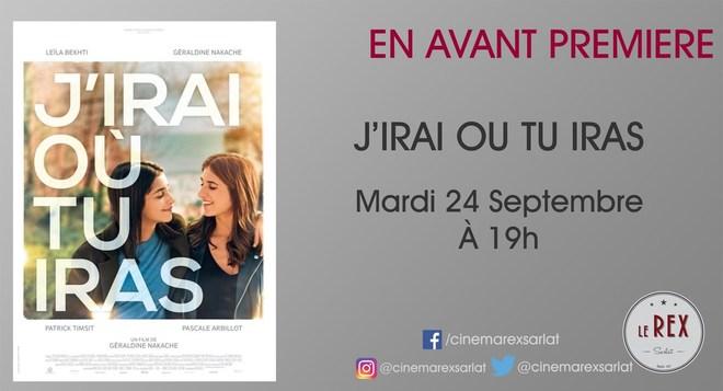 Avant Première: J'IRAI OU TU IRAS // Mardi 24 Septembre à 19h