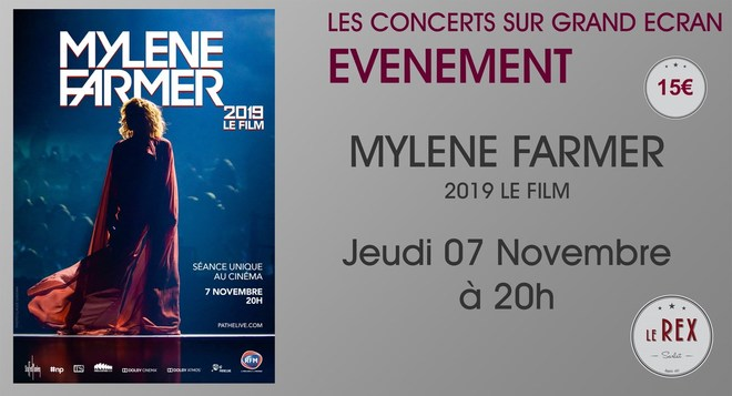 Concert: MYLENE FARMER 2019 -  le film // Jeudi 07 Novembre à 20h
