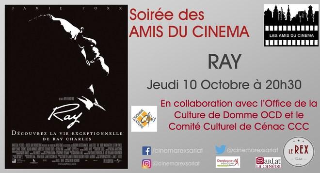 Soirée Amis du Cinéma: RAY // Jeudi 10 Octobre à 20h30