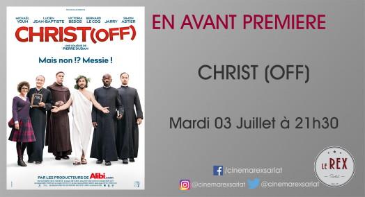 Avant Premiere: CHRIST (OFF) // Mardi 03 Juillet à 21h30