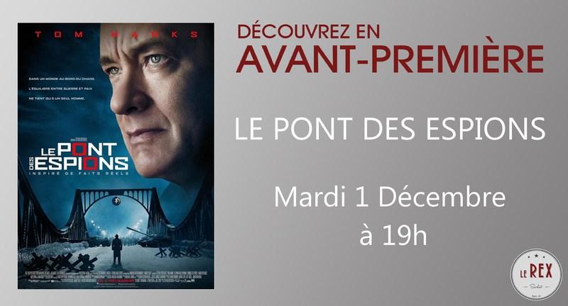 Avant Premiere Le Pont Des Espions Mardi 1 Decembre A 19h