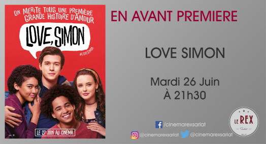 Avant Première: LOVE SIMON // Mardi 26 Juin à 20h30